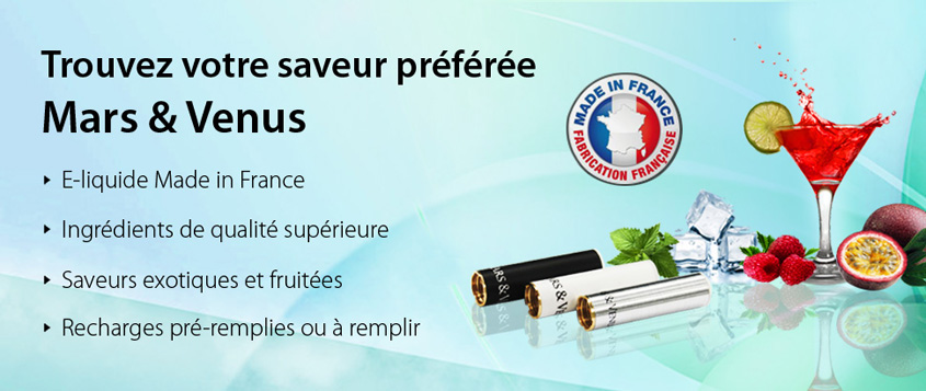 mars venus recharge cartouche ecigarette eliquide made in france